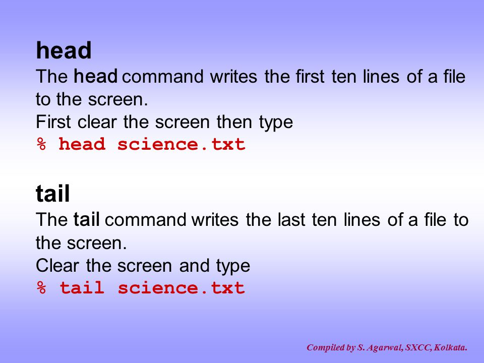 head tail % head science.txt % tail science.txt