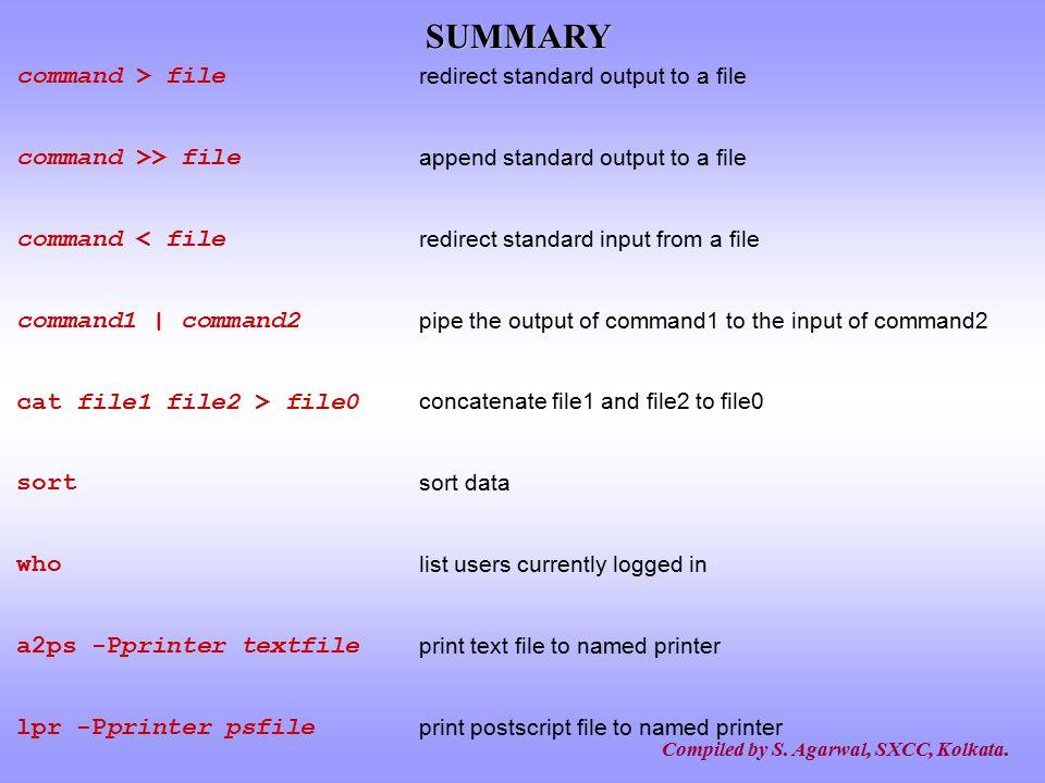 SUMMARY command > file command >> file command < file