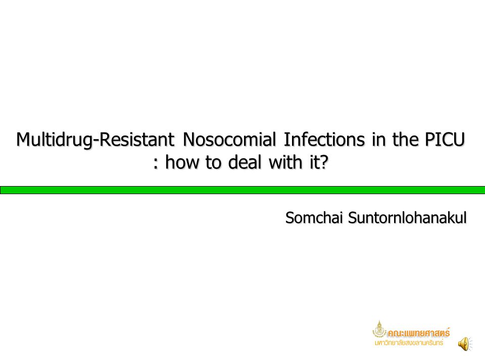 Multidrug-Resistant Nosocomial Infections in the PICU : how to deal with it