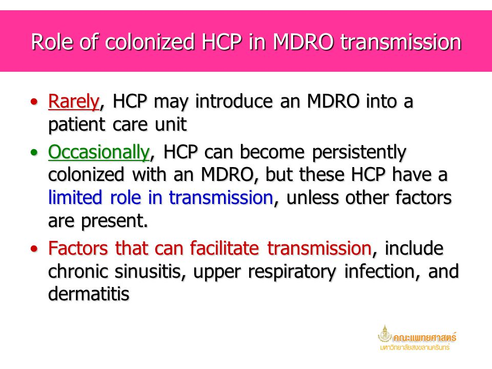 Role of colonized HCP in MDRO transmission