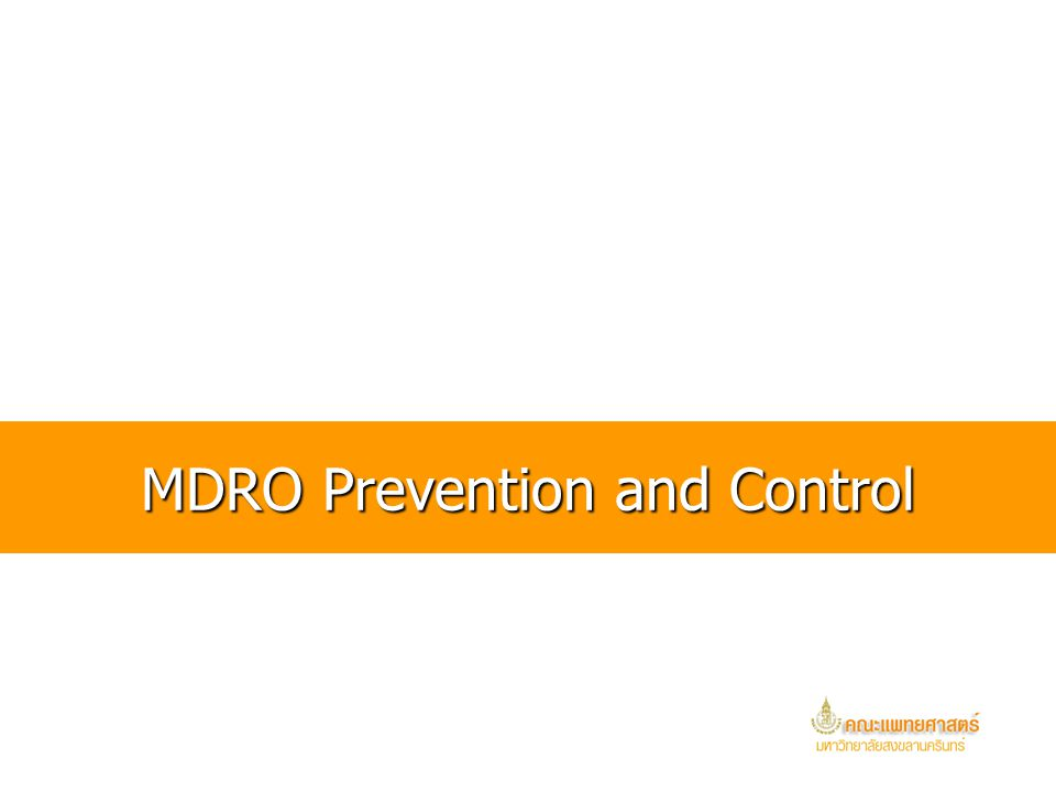 MDRO Prevention and Control