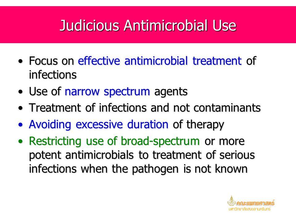 Judicious Antimicrobial Use
