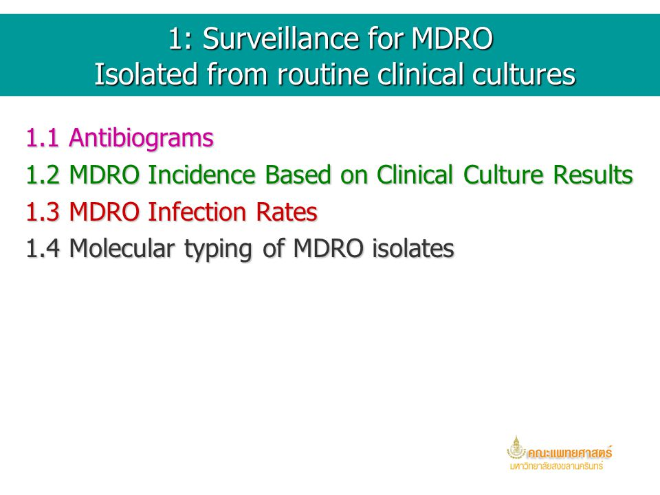1: Surveillance for MDRO Isolated from routine clinical cultures