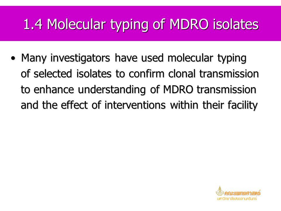 1.4 Molecular typing of MDRO isolates