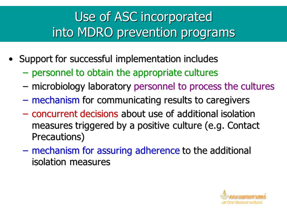 Use of ASC incorporated into MDRO prevention programs
