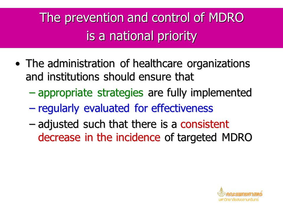 The prevention and control of MDRO