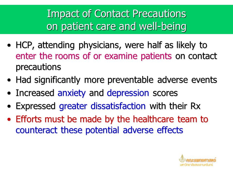 Impact of Contact Precautions on patient care and well-being