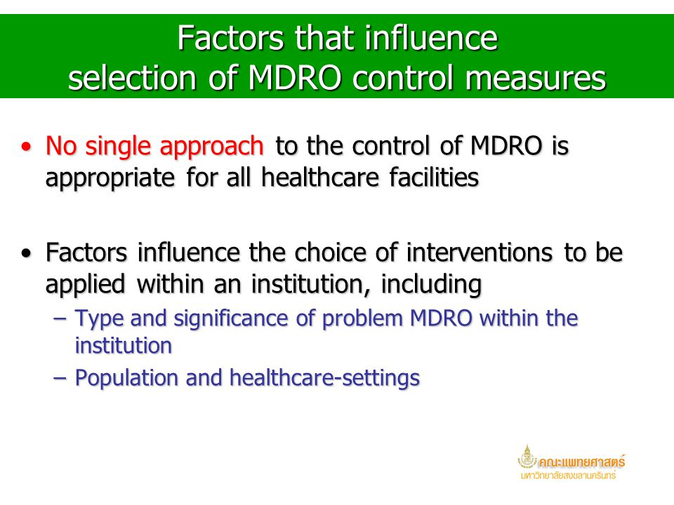 Factors that influence selection of MDRO control measures