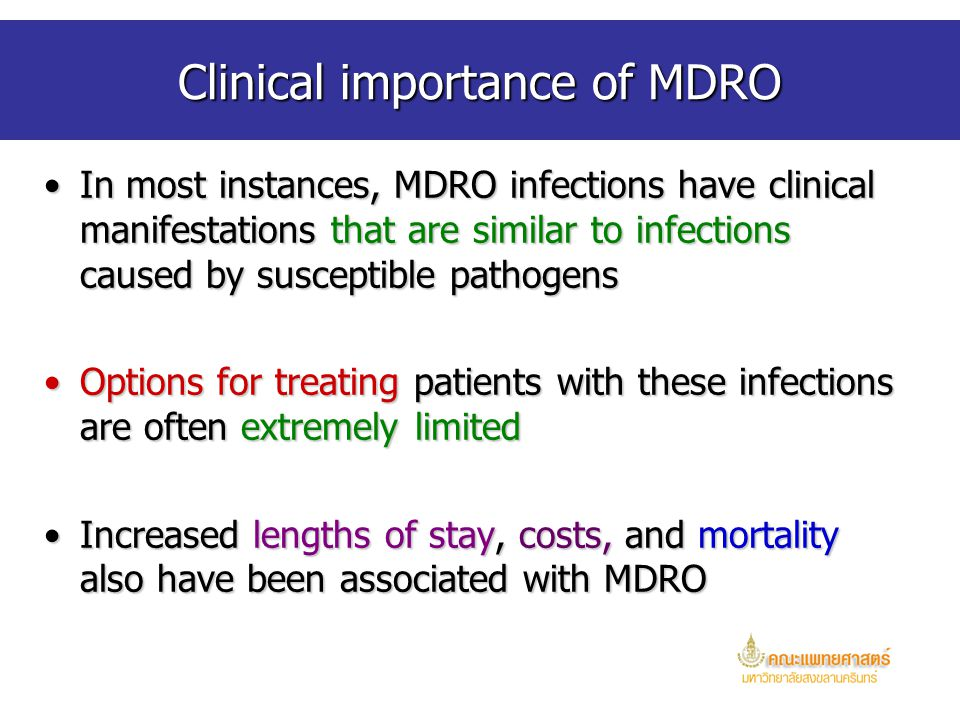 Clinical importance of MDRO