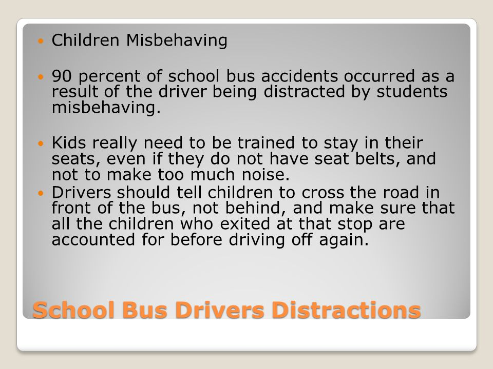 School Bus Drivers Distractions
