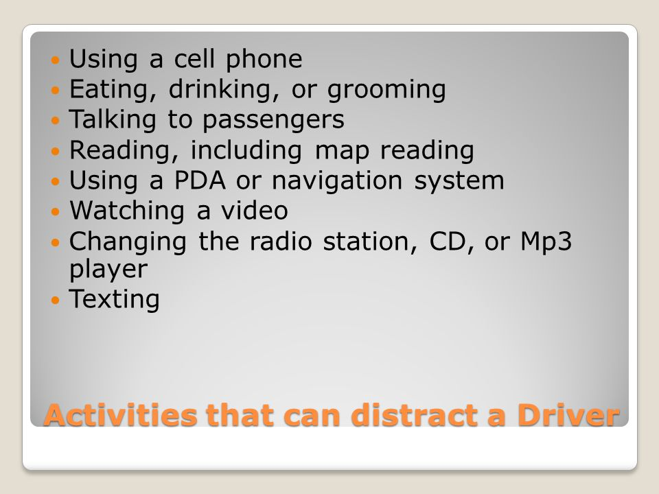 Activities that can distract a Driver