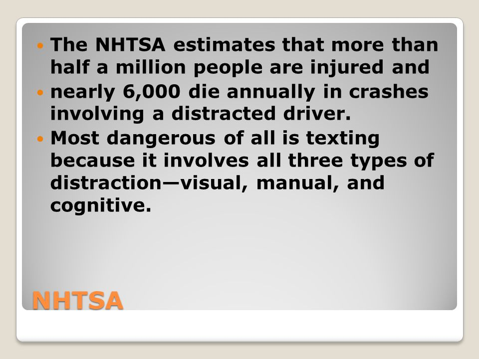 The NHTSA estimates that more than half a million people are injured and