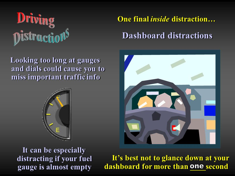 Driving Distractions Dashboard distractions