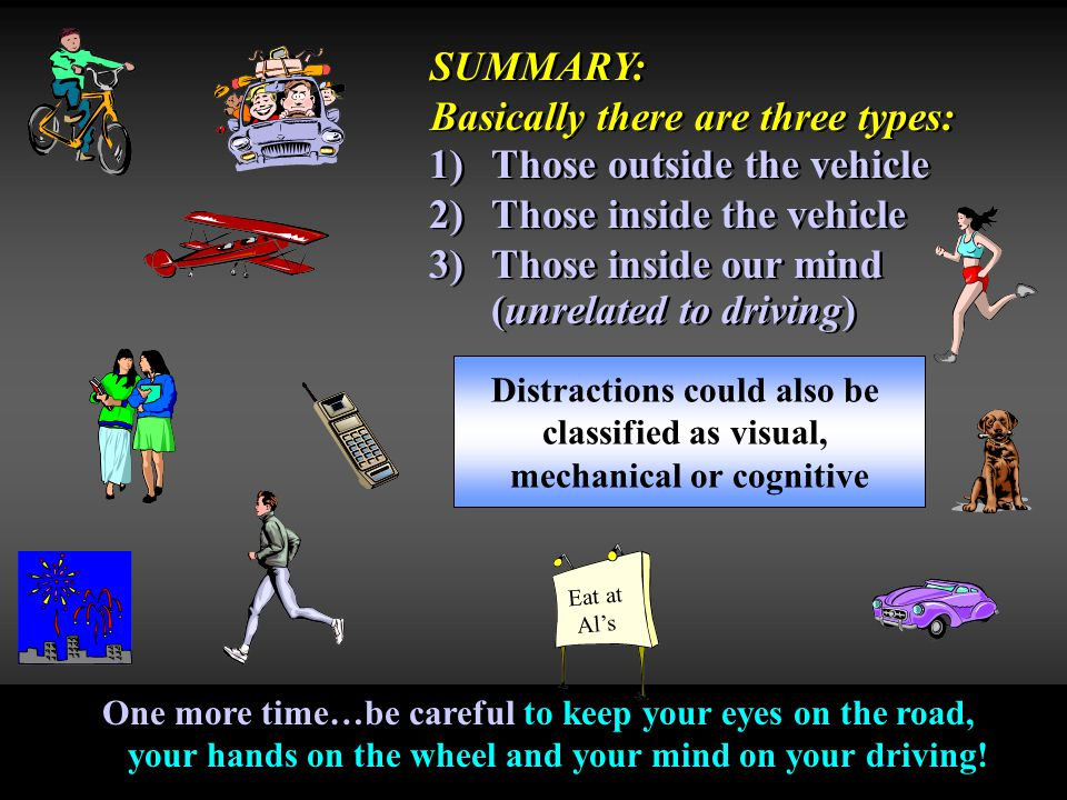 Distractions could also be mechanical or cognitive