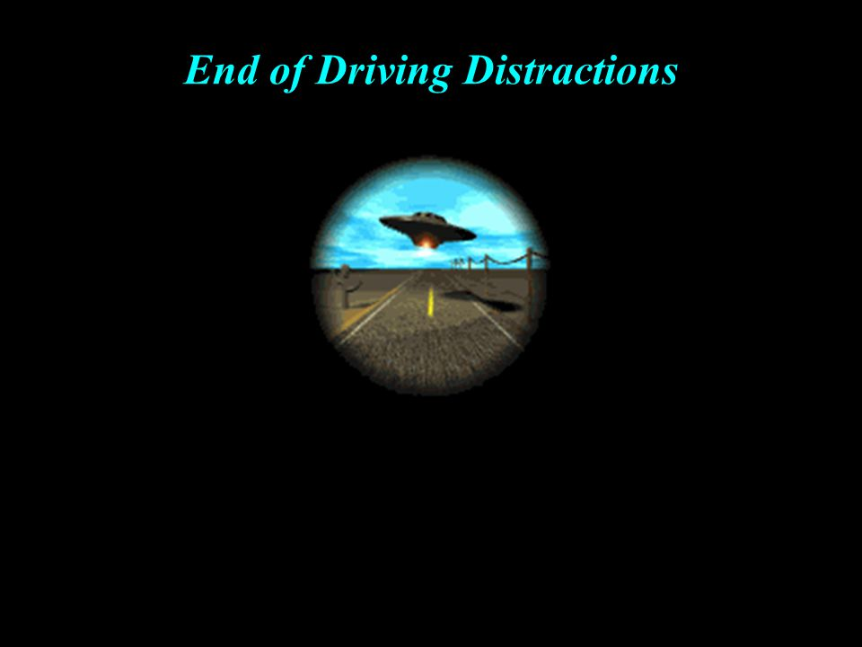 End of Driving Distractions