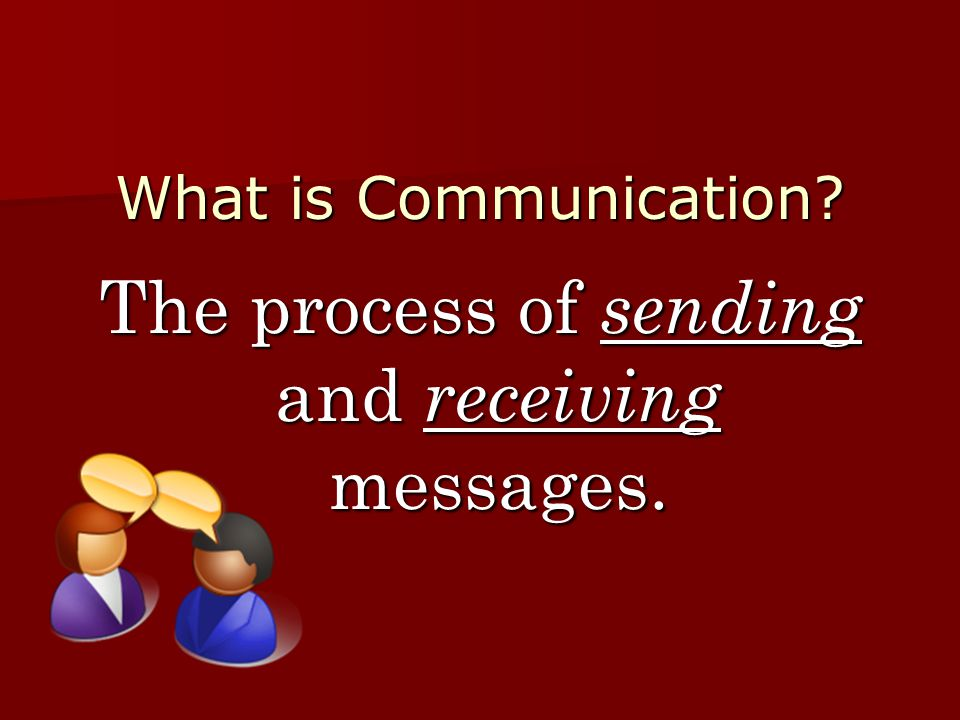 The process of sending and receiving messages.