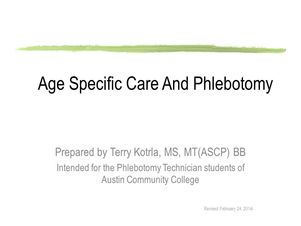 Age Specific Care And Phlebotomy