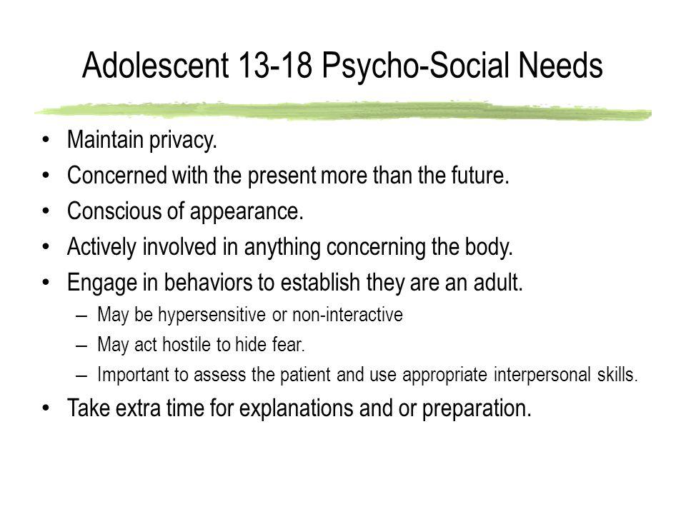Adolescent 13-18 Psycho-Social Needs
