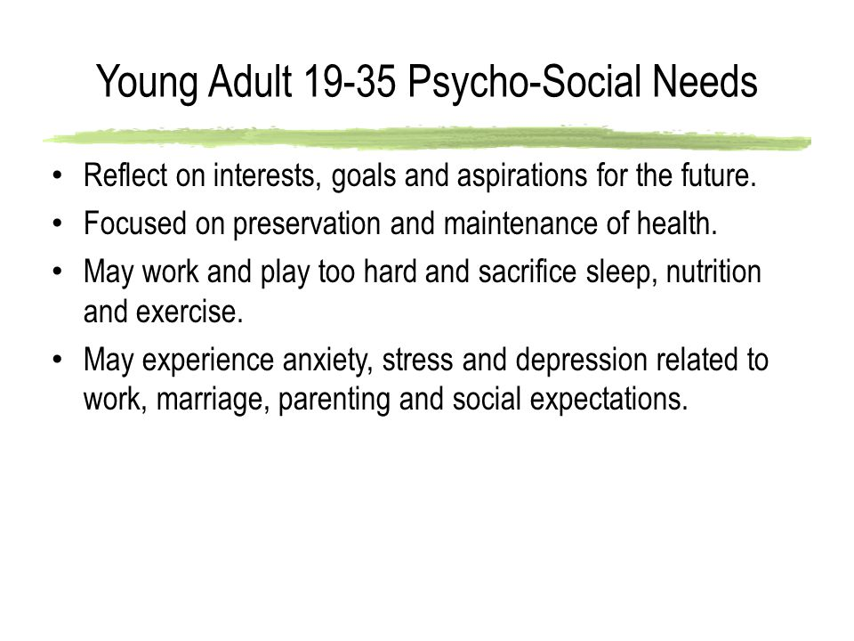 Young Adult 19-35 Psycho-Social Needs