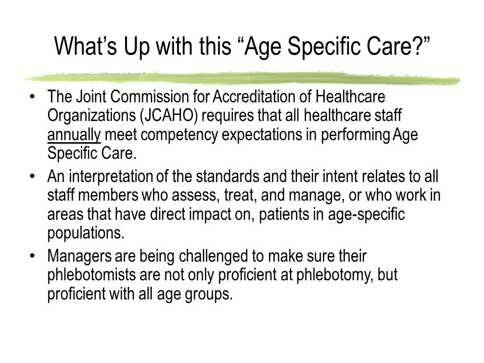 What's Up with this Age Specific Care