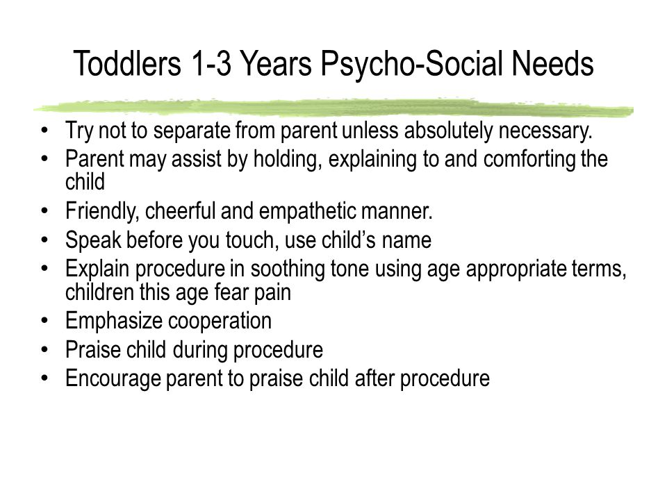 Toddlers 1-3 Years Psycho-Social Needs