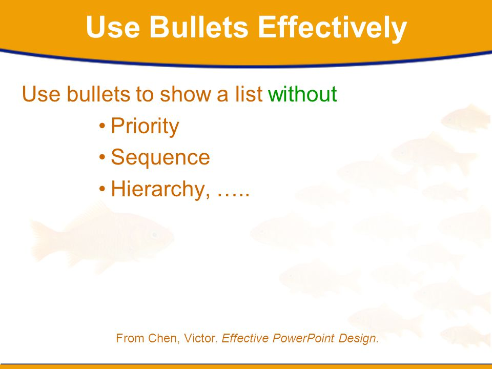 Use Bullets Effectively