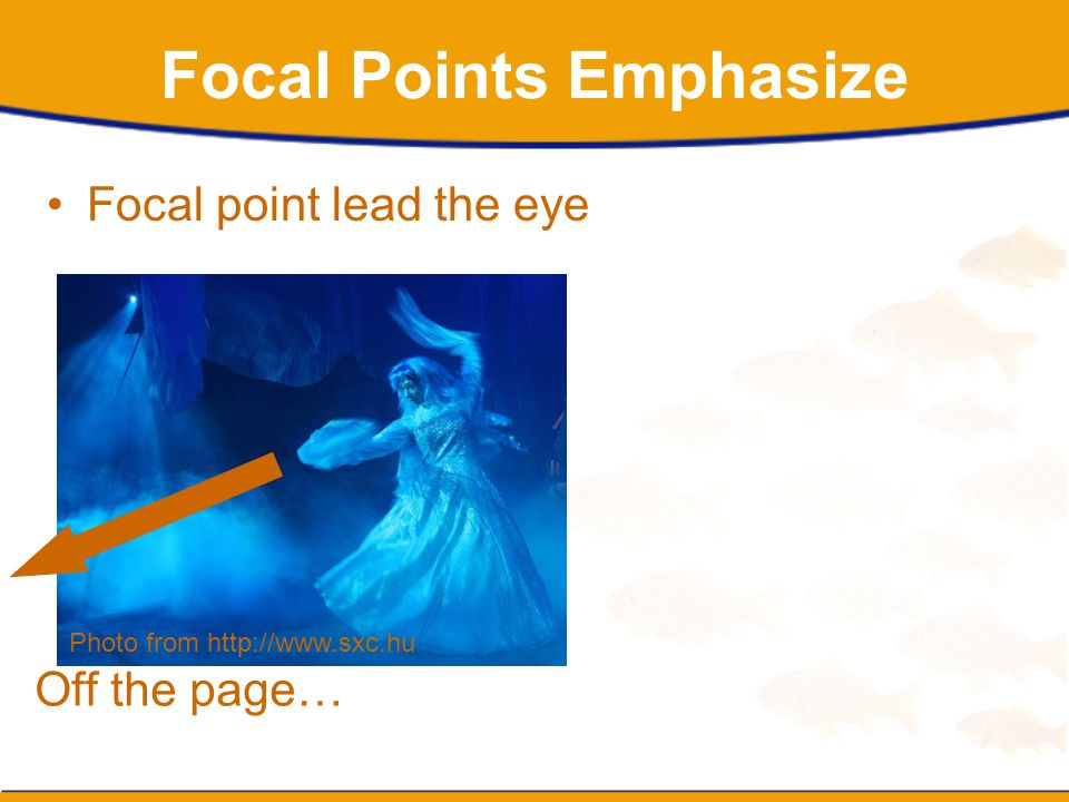 Focal Points Emphasize