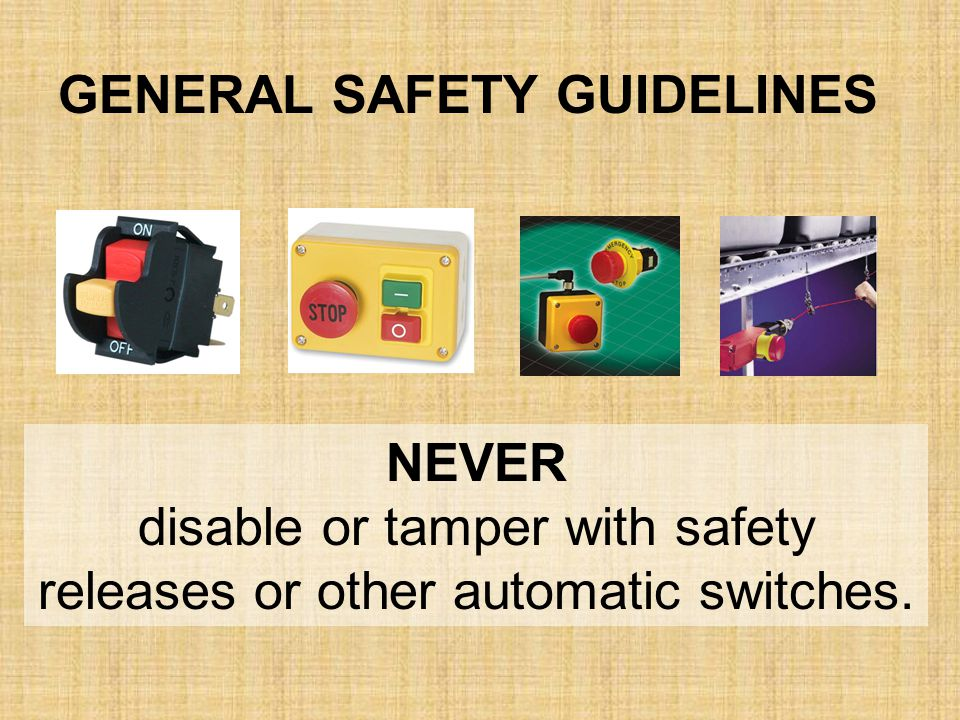 disable or tamper with safety releases or other automatic switches.