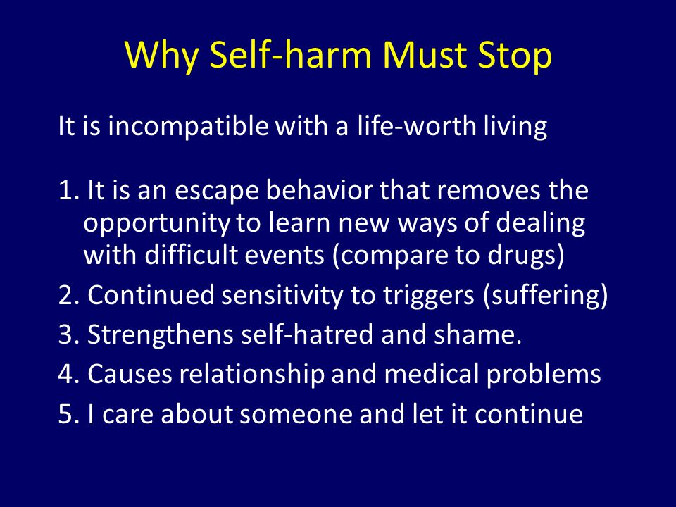 Why Self-harm Must Stop