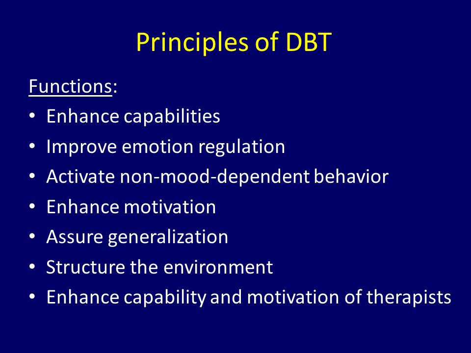 Principles of DBT Functions: Enhance capabilities