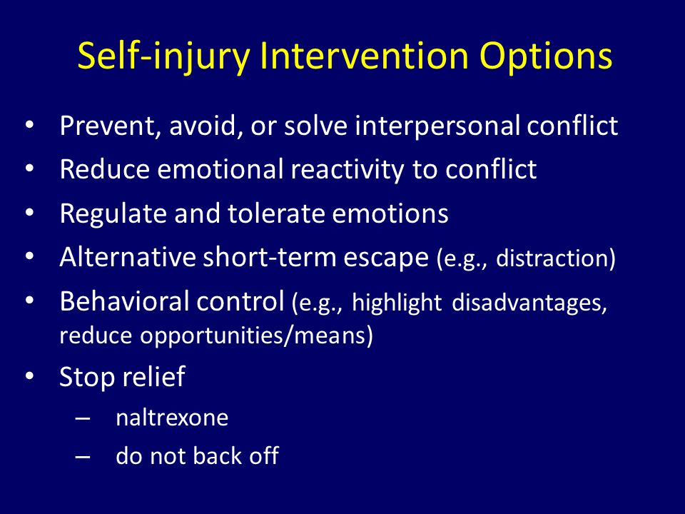 Self-injury Intervention Options