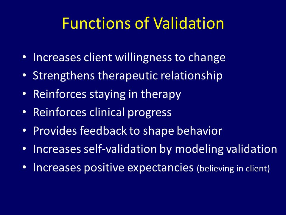 Functions of Validation