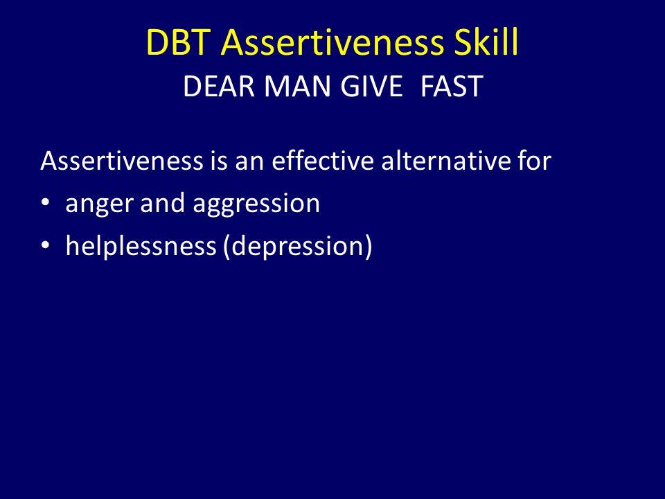 DBT Assertiveness Skill DEAR MAN GIVE FAST