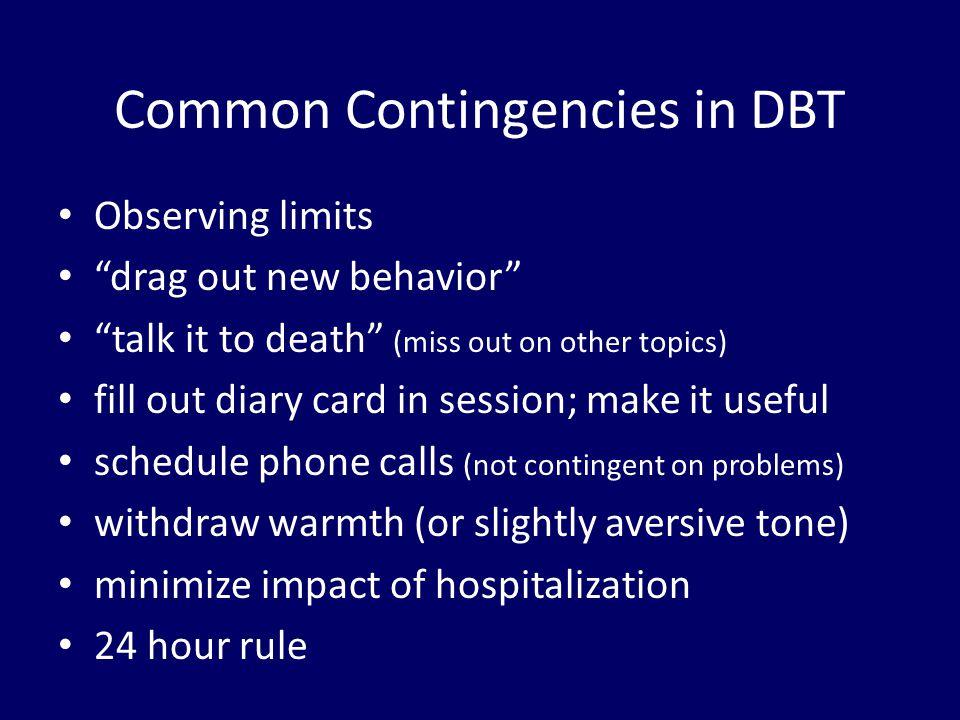 Common Contingencies in DBT