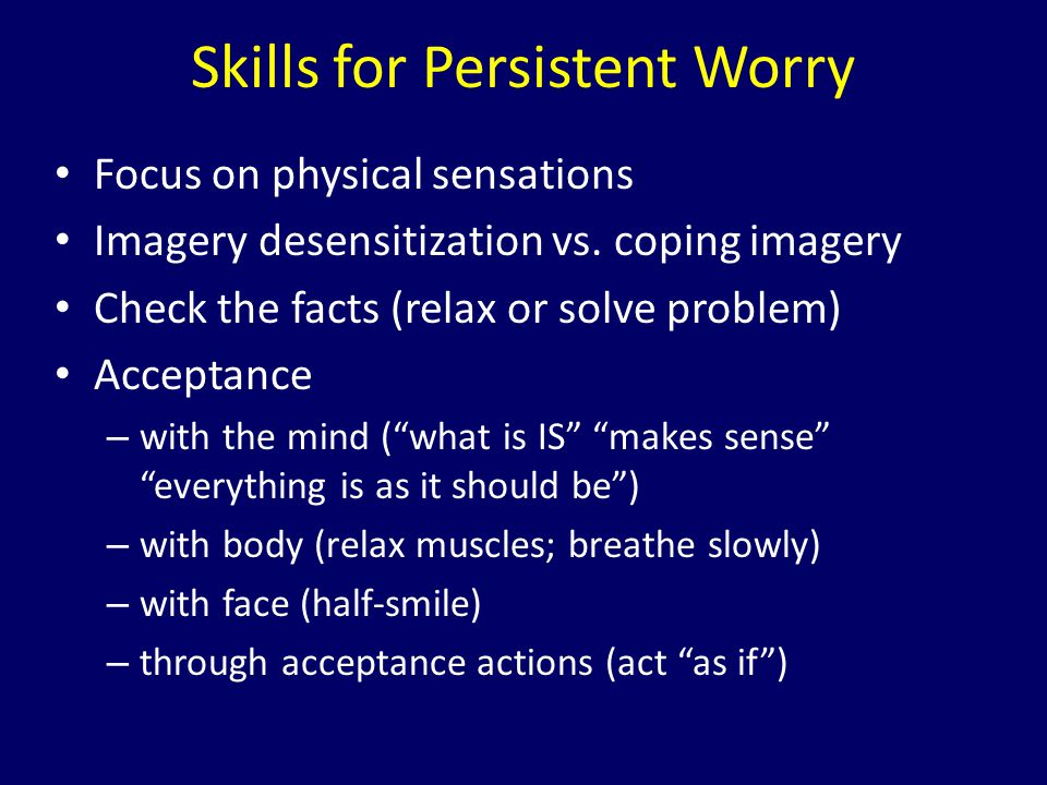 Skills for Persistent Worry