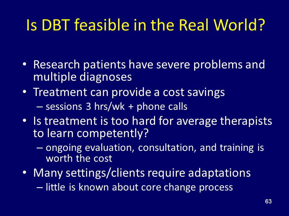 Is DBT feasible in the Real World