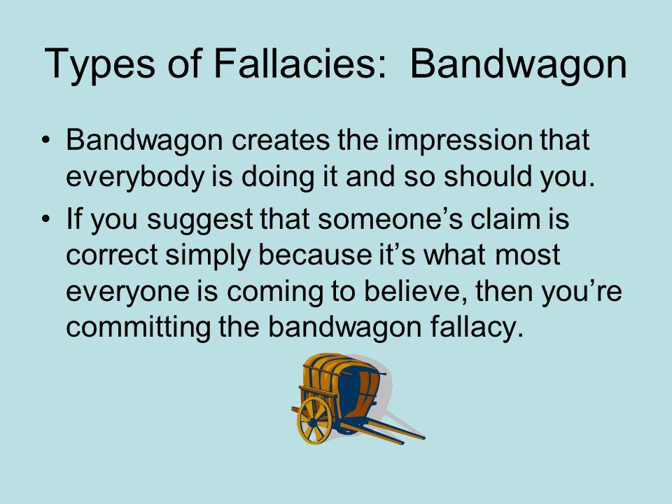 Types of Fallacies: Bandwagon