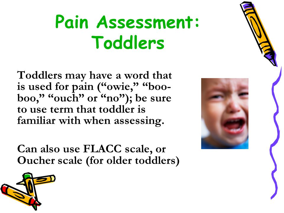 Pain Assessment: Toddlers