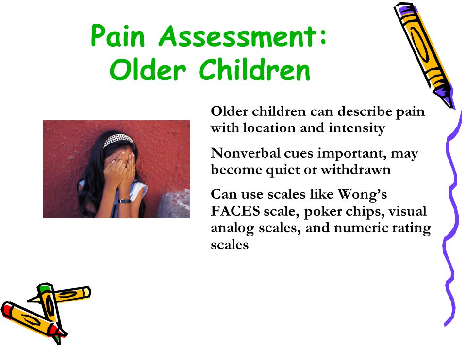 Pain Assessment: Older Children