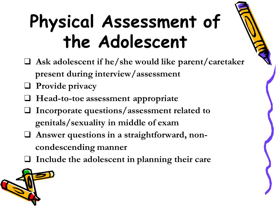 Physical Assessment of the Adolescent