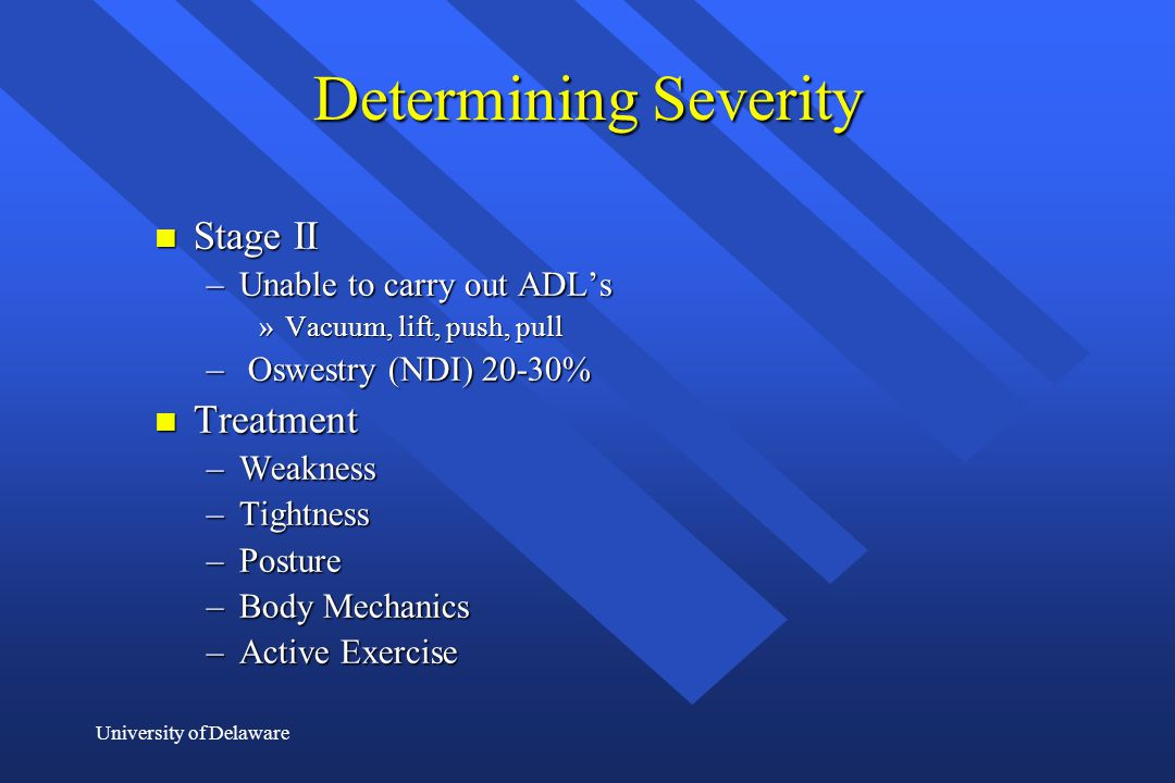 Determining Severity Stage II Treatment Unable to carry out ADL's