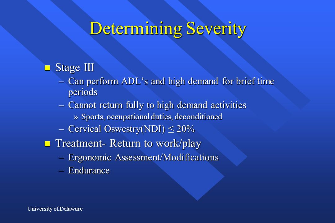 Determining Severity Stage III Treatment- Return to work/play