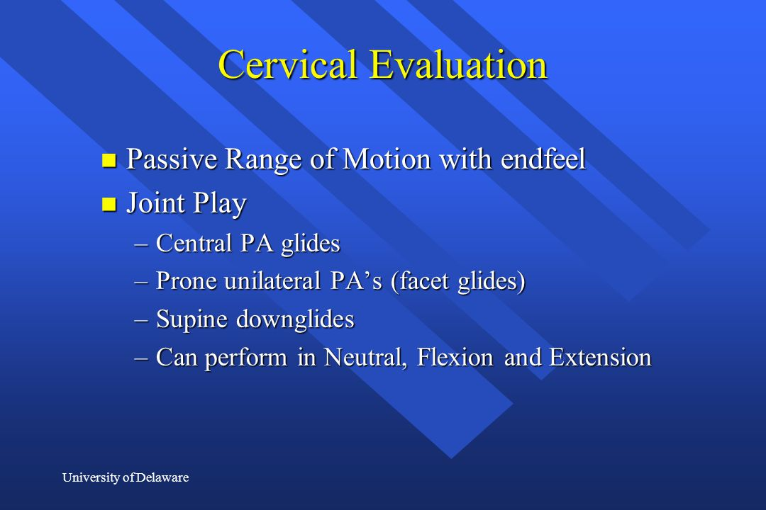 Cervical Evaluation Passive Range of Motion with endfeel Joint Play