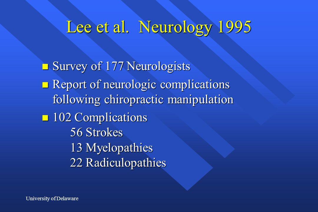 Lee et al. Neurology 1995 Survey of 177 Neurologists
