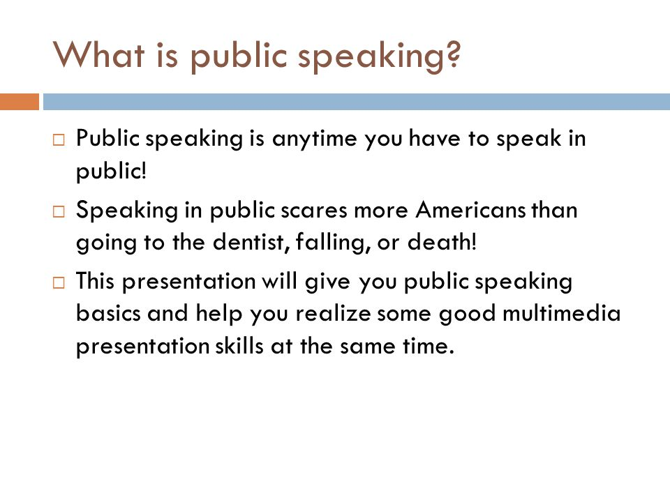What is public speaking