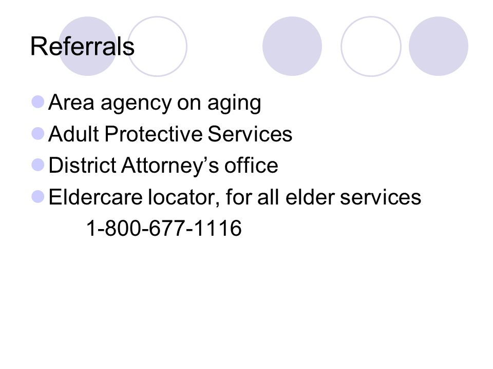 Referrals Area agency on aging Adult Protective Services