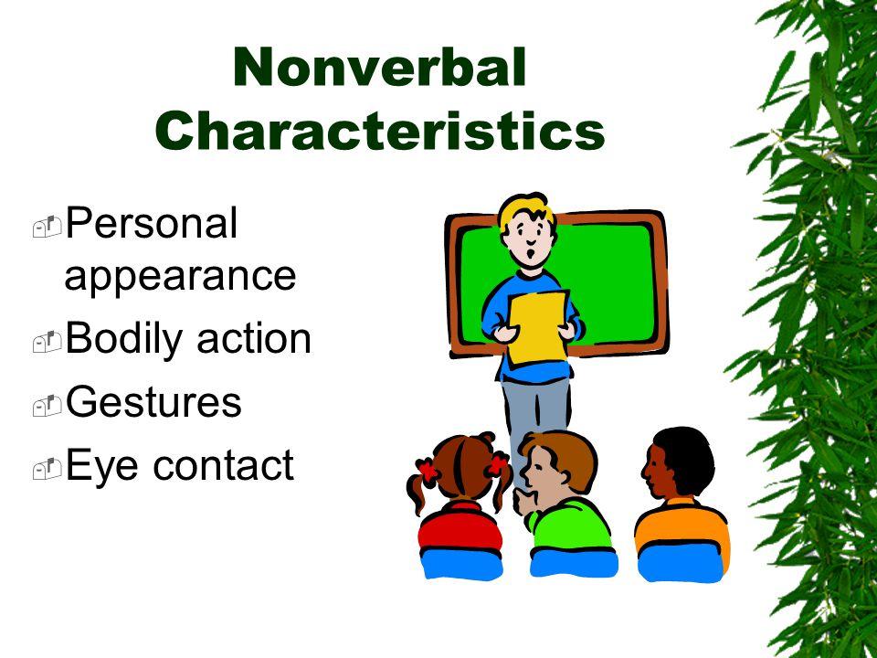 Nonverbal Characteristics