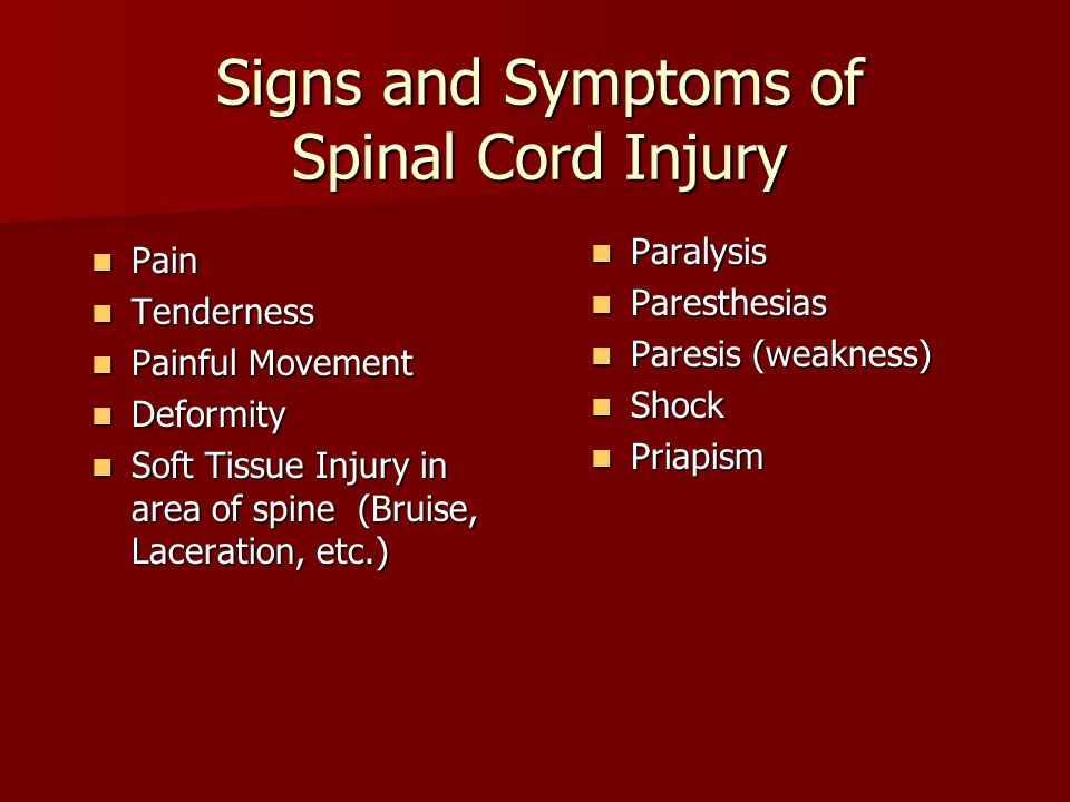 Signs and Symptoms of Spinal Cord Injury