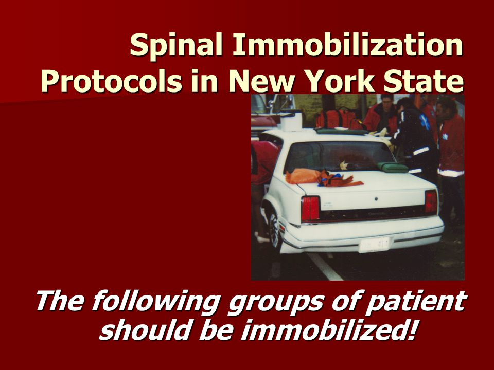 Spinal Immobilization Protocols in New York State