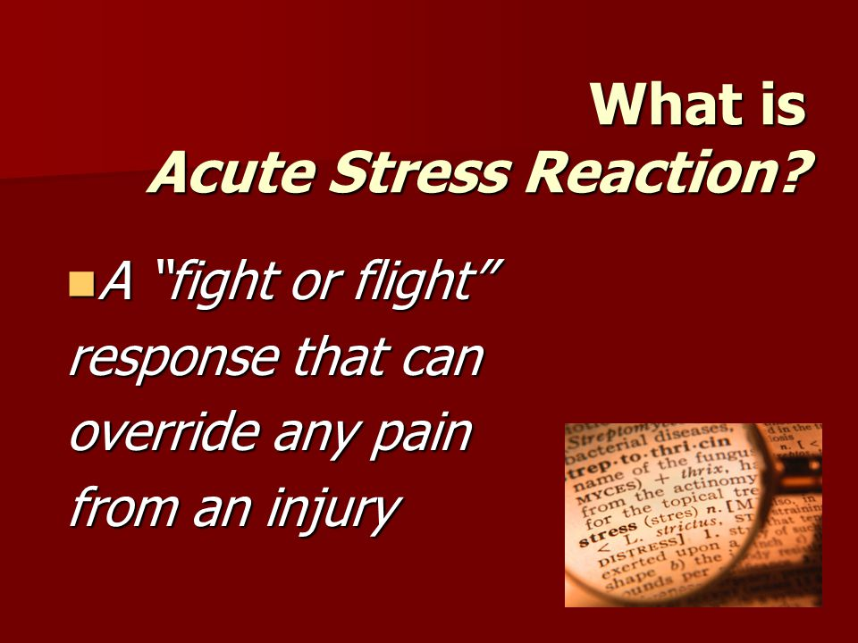 What is Acute Stress Reaction